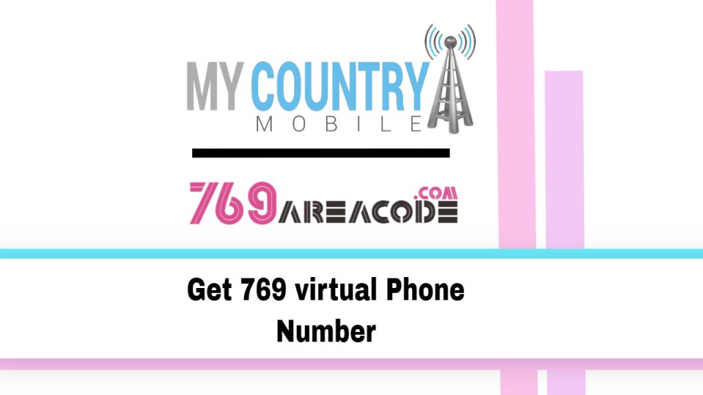 Get 769 virtual Phone Number