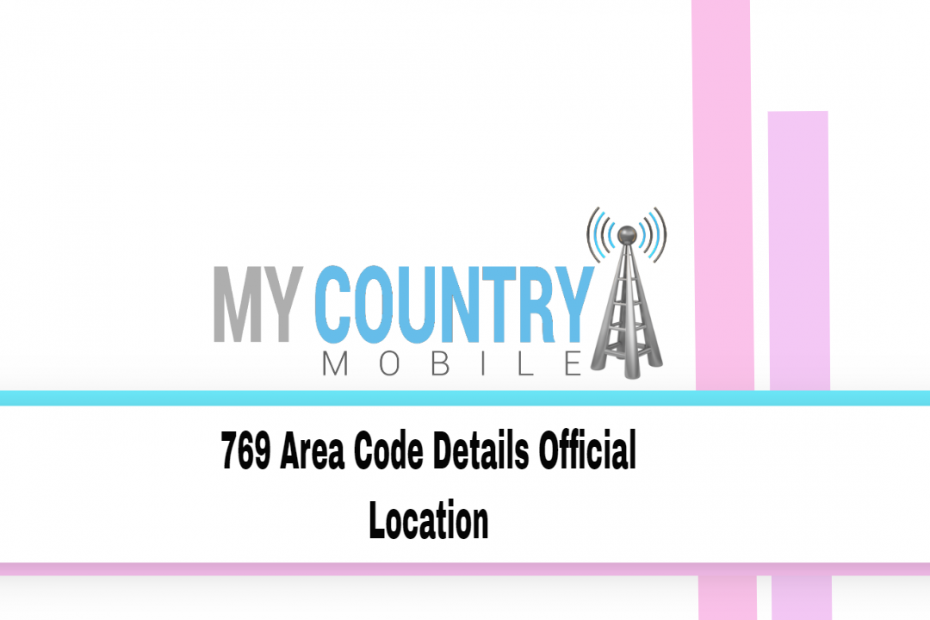 769 Area Code Details Official Location - My Country Mobile