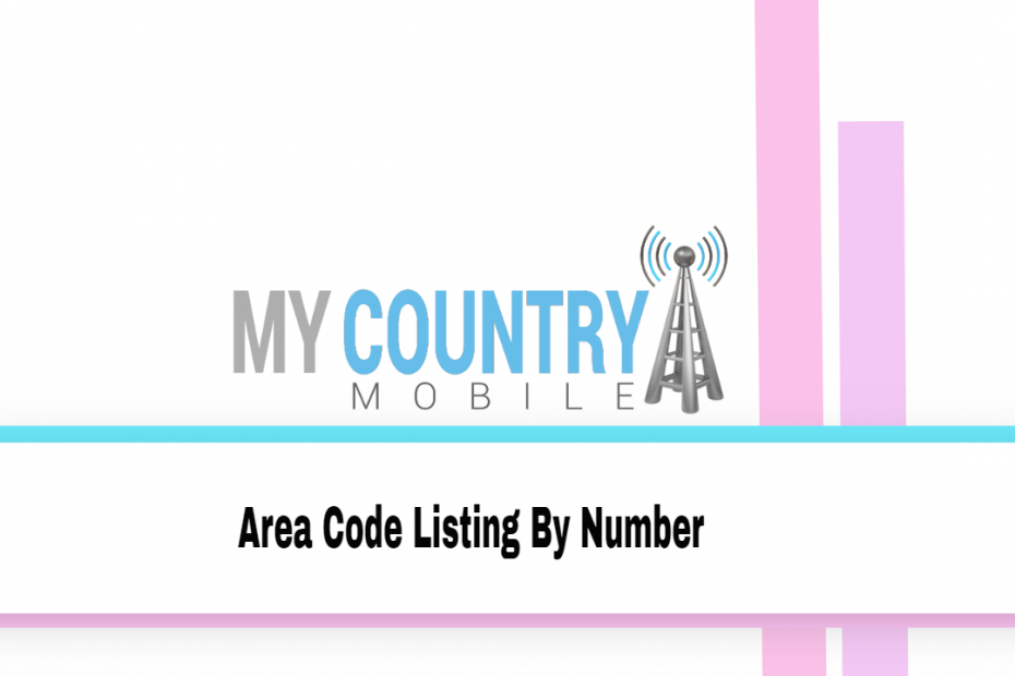 Area Code Listing By Number - My Country Mobile